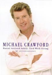 PARCEL ARRIVED SAFELY: TIED WITH STRING by Michael Crawford