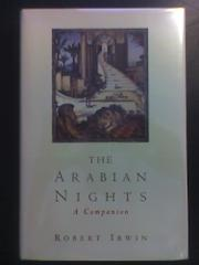 THE ARABIAN NIGHTS by Robert Irwin