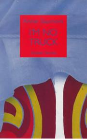 I'M NO TRUCK by Annie Saumont