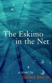 THE ESKIMO IN THE NET by Gerard Beirne
