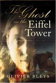 THE GHOST IN THE EIFFEL TOWER by Olivier Bleys