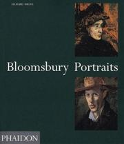 BLOOMSBURY PORTRAITS: Vanessa Bell, Duncan Grant, and Their Circle by Richard Shone