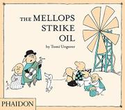 THE MELLOPS STRIKE OIL by Tomi Ungerer
