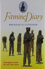 FAMINE DIARY by Brendan O'Cathaoir