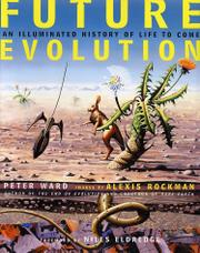 FUTURE EVOLUTION by Peter Ward
