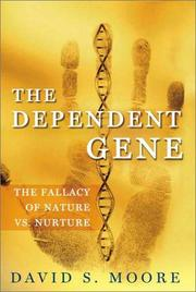 THE DEPENDENT GENE by David S. Moore