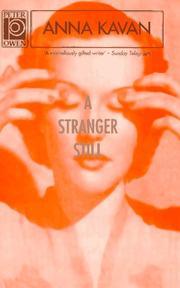 A STRANGER STILL by Anna Kavan