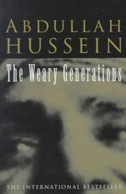 THE WEARY GENERATIONS by Abdullah Hussein
