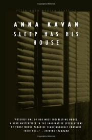 SLEEP HAS HIS HOUSE by Anna Kavan