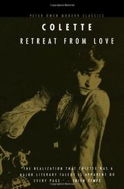 RETREAT FROM LOVE by Colette