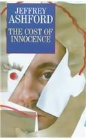 THE COST OF INNOCENCE by Jeffrey Ashford