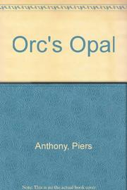 ORC'S OPAL by Piers Anthony