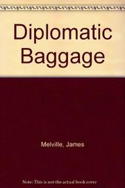 DIPLOMATIC BAGGAGE by James Melville