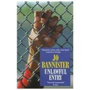 UNLAWFUL ENTRY by Jo Bannister