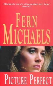 PICTURE PERFECT by Fern Michaels