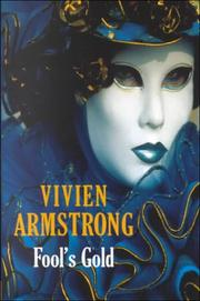 FOOL'S GOLD by Vivien Armstrong