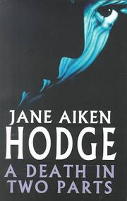 DEATH IN TWO PARTS by Jane Aiken Hodge