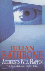 ACCIDENTS WILL HAPPEN by Julian Rathbone