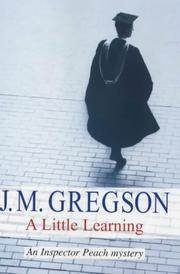A LITTLE EARNING by J.M. Gregson