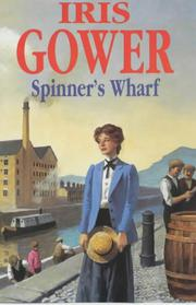 SPINNERS' WHARF by Iris Gower