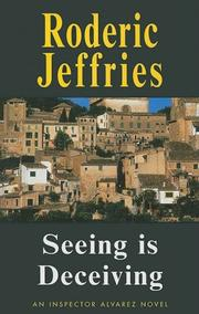 SEEING IS DECEIVING by Roderic Jeffries