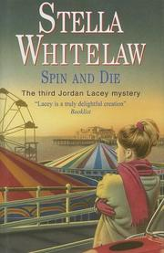 SPIN AND DIE by Stella Whitelaw