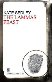 THE LAMMAS FEAST by Kate Sedley