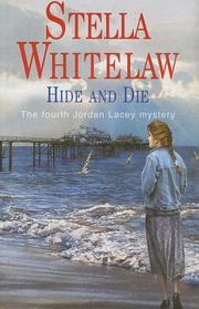 HIDE AND DIE by Stella Whitelaw