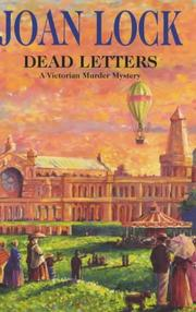 DEAD LETTERS by Joan Lock