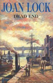 DEAD END by Joan Lock