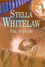 VEIL OF DEATH by Stella Whitelaw