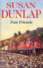 FAST FRIENDS by Susan Dunlap