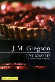 JUST DESSERTS by J.M. Gregson