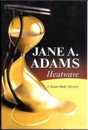 HEATWAVE by Jane A. Adams
