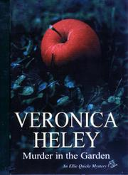 MURDER IN THE GARDEN by Veronica Heley