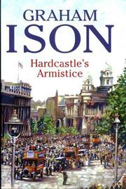 HARDCASTLE'S ARMISTICE by Graham Ison