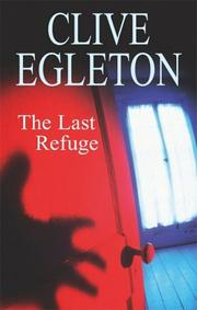 THE LAST REFUGE by Clive Egleton