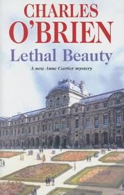 LETHAL BEAUTY by Charles O'Brien