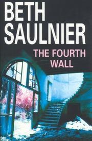 THE FOURTH WALL by Beth Saulnier