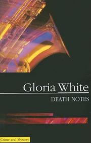 DEATH NOTES by Gloria White