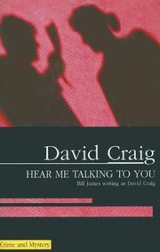 HEAR ME TALKING TO YOU by David Craig