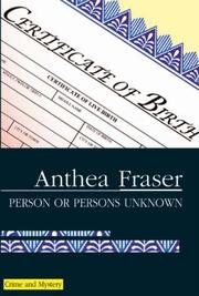 PERSON OR PERSONS UNKNOWN by Anthea Fraser