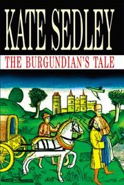 THE BURGUNDIAN'S TALE by Kate Sedley