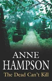 THE DEAD CAN'T KILL by Anne Hampson