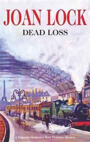 DEAD LOSS by Joan Lock