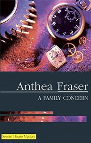 A FAMILY CONCERN by Anthea Fraser
