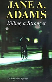 KILLING A STRANGER by Jane A. Adams