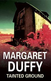 TAINTED GROUND by Margaret Duffy