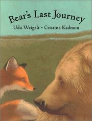 BEAR'S LAST JOURNEY by Udo Weigelt