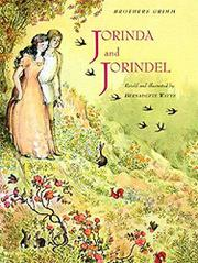 JORINDA AND JORINDEL by The Brothers Grimm